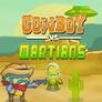 Cowboy VS Martiens